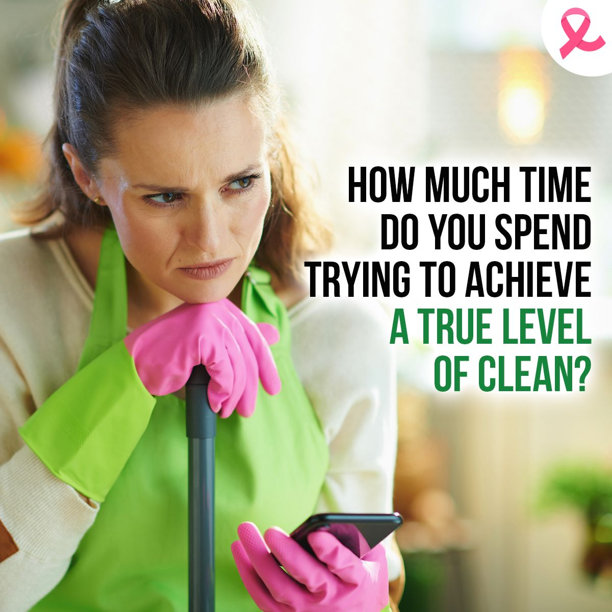 Is Your Cleaning Routine Taking Longer Than Expected?